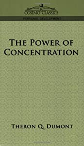 "Cover of ""The Power of Concentration"""