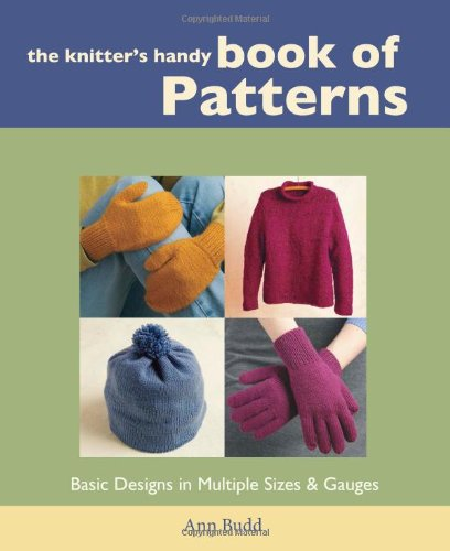 The Knitter's Handy Book of Patterns: Ann Budd: 9781931499040: Amazon.com: Books