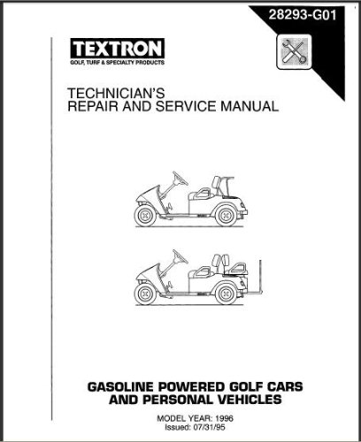 E Z GO 28293G01 1996 Technician s Repair an Service Manual
