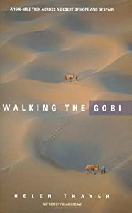 "Cover of ""Walking the Gobi: 1,600 Mile-tr..."