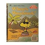 Where's Woodstock? (A Little golden book)