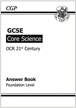 GCSE Core Science OCR 21st Century Answers (for Workbook