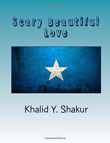 Scary Beautiful Love: What Society Doesn't Teach You