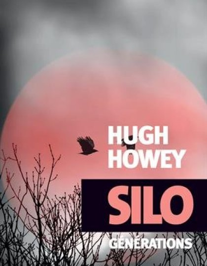 Silo : Générations - Hugh Howey
