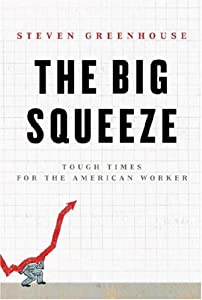 "Cover of ""The Big Squeeze: Tough Times fo..."