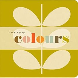 Baby Board Book: Colours by Orla Kiely