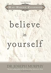 """Cover of """"Believe In Yourself (Hay House ..."""