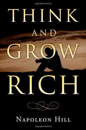 Think and Grow Rich by Napoleon Hill  Download link