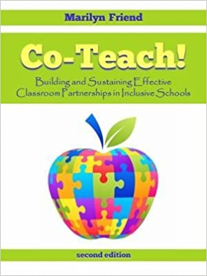 Co-Teach! Building and Sustaining Effective Classroom Partnerships in Inclusive Schools (2nd Edition) by Marilyn Friend Link: http://amzn.com/0977850315