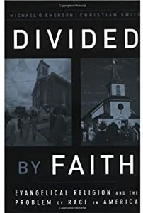 "Cover of ""Divided by Faith: Evangelical R..."