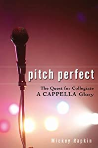 "Cover of ""Pitch Perfect: The Quest for Co..."
