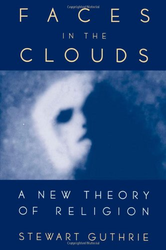 Amazon.com: Faces in the Clouds: A New Theory of Religion (9780195098914): Stewart Elliott Guthrie: Books