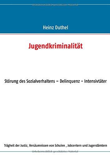 Buchcover: Jugendkriminalität: Störung des Sozialverhaltens - Delinquenz - Intensivtäter