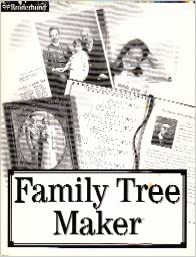 Family Tree Maker: User's Tutorial and Reference Manual