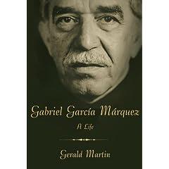 Gabriel García Márquez: A Life
