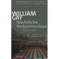 Gay, William: Nächtliche Vorkommnisse