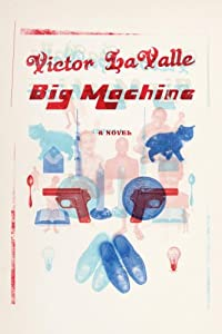 "Cover of ""Big Machine: A Novel"""