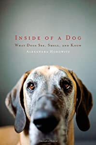 "Cover of ""Inside of a Dog: What Dogs See,..."