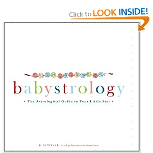 Babystrology: The Astrological Guide to Your Little Star