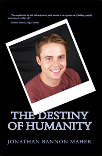 The Destiny of Humanity  by Jonathan Bannon Maher