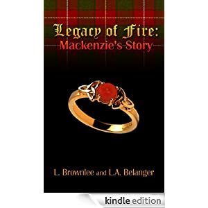 Legacy of Fire: Mackenzie's Story (Legacy Series)