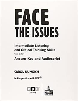 Face the Issues: Intermediate Listening and Critical