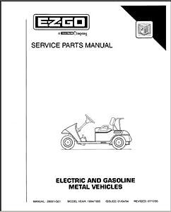 Amazon.com : EZGO 28081G01 1994-1995 Service Parts Manual