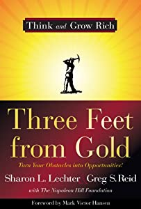 "Cover of ""Three Feet from Gold: Turn Your..."
