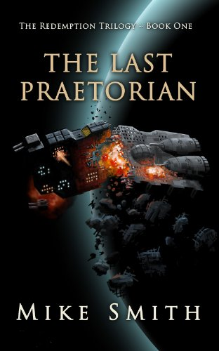 The Last Praetorian (The Redemption Trilogy...