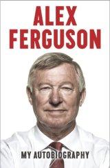 Image: Alex Ferguson - My Autobiography