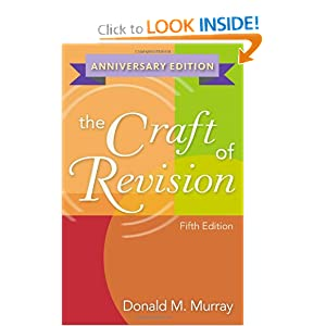 The Craft of Revision Donald Murray