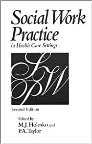 Social Work Administrative Practice in Health Care