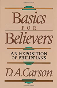"Cover of ""Basics for Believers: An Exposi..."