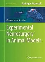 Experimental Neurosurgery in Animal Models (Neuromethods)