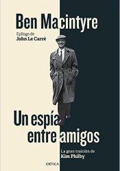 Un espía entre amigos, de Ben Macintyre