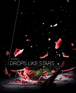 """Cover of """"Drops Like Stars: A Few Thought..."""