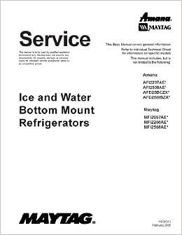 Maytag MFI2568AES service manual: MAYTAG: 0912345256809