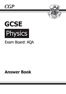 GCSE Physics AQA Answers (for Workbook): Amazon.co.uk: CGP