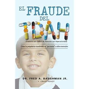 El fraude del TDAH (trastorno por déficit de atención con hiperactividad)