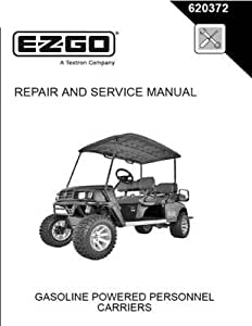 Amazon.com : EZGO 620372 2008 Repair and Service Manual