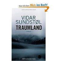 Traumland : Roman / Sundstol, Vidar