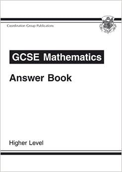 GCSE Mathematics Answer Book: Higher Level: for Workbooks