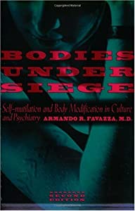 "Cover of ""Bodies under Siege: Self-mutila..."