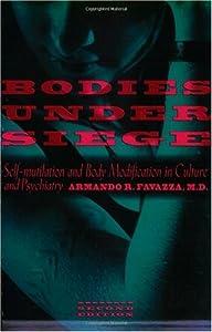 "Cover of ""Bodies under Siege: Self-mutila..."