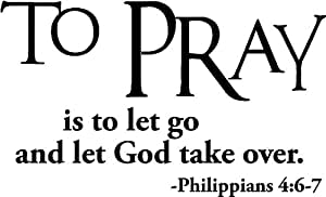 Amazon.com: #2 To pray is to let go and let God take over