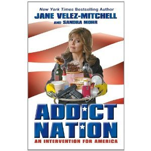 Addict Nation: An Intervention for America [Hardcover]