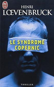 Le Syndrome Copernic par Loevenbruck