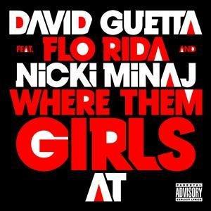 "David Guetta announces new single ""Where Them Girls At"" feat. Flo Rida & Nicki Minaj"