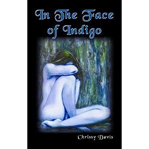 In the Face of Indigo