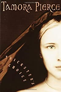 "Cover of ""Trickster's Choice (Daughter of..."